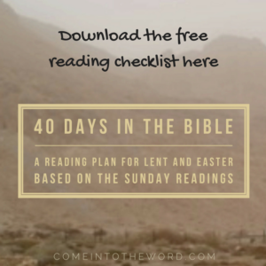 Download the free reading checklist for Lent: 40 Days in the Bible