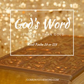 THE RICHNESS OF GOD'S WORD: Psalm 19, 119