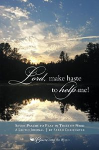 "cover of ""Lord, make haste to help me!"" by Sarah Christmyer"