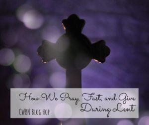 CWBN Lent Blog Hop